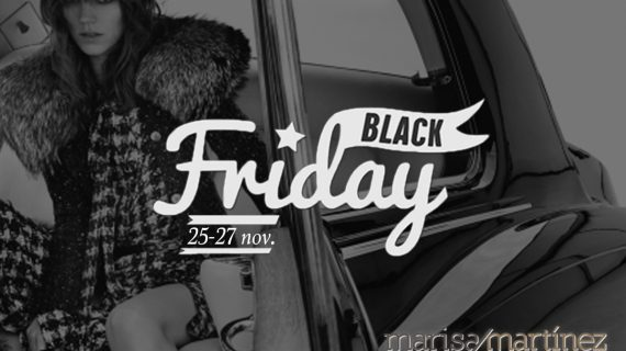 Black Friday en Marisa Martinez