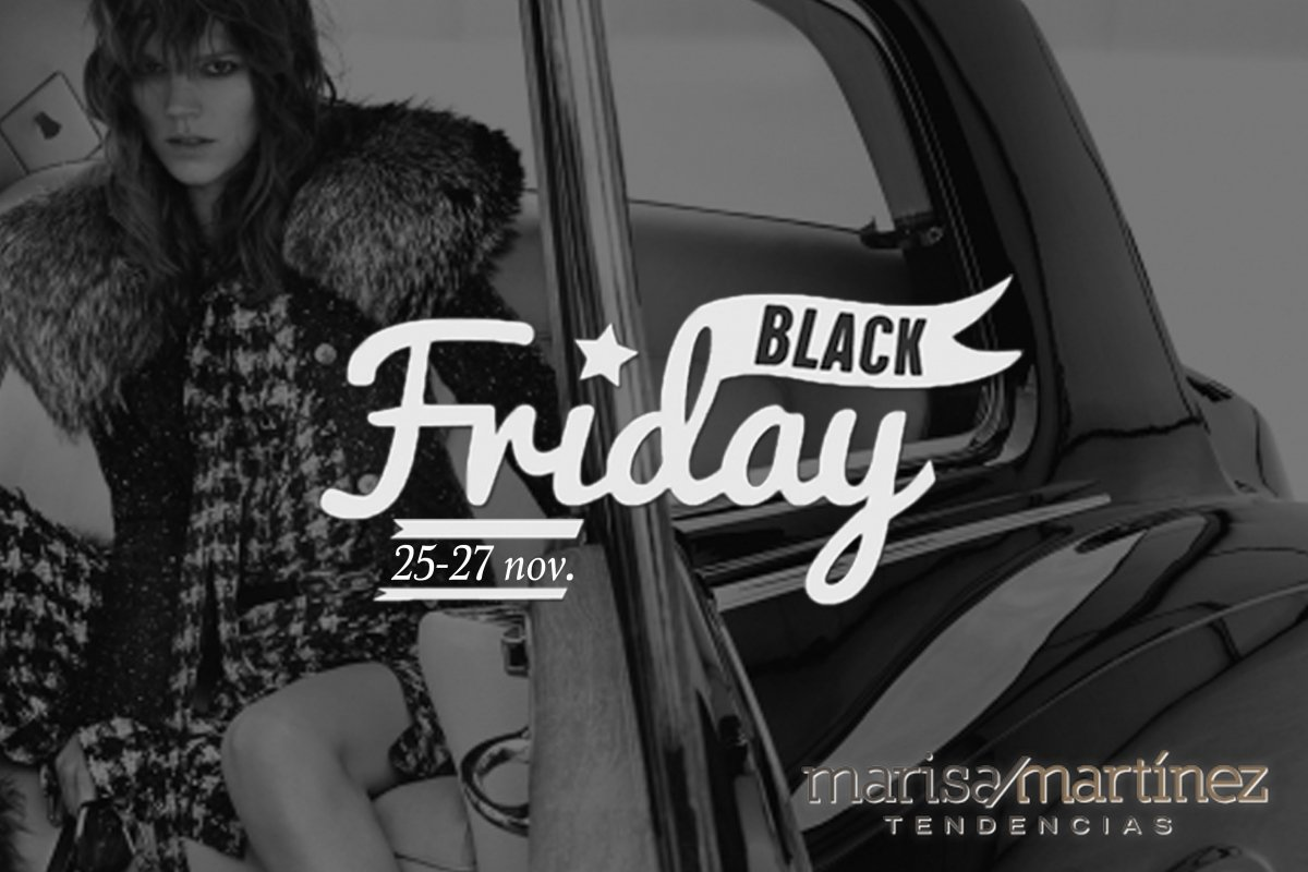 Black Friday en Marisa Martinez